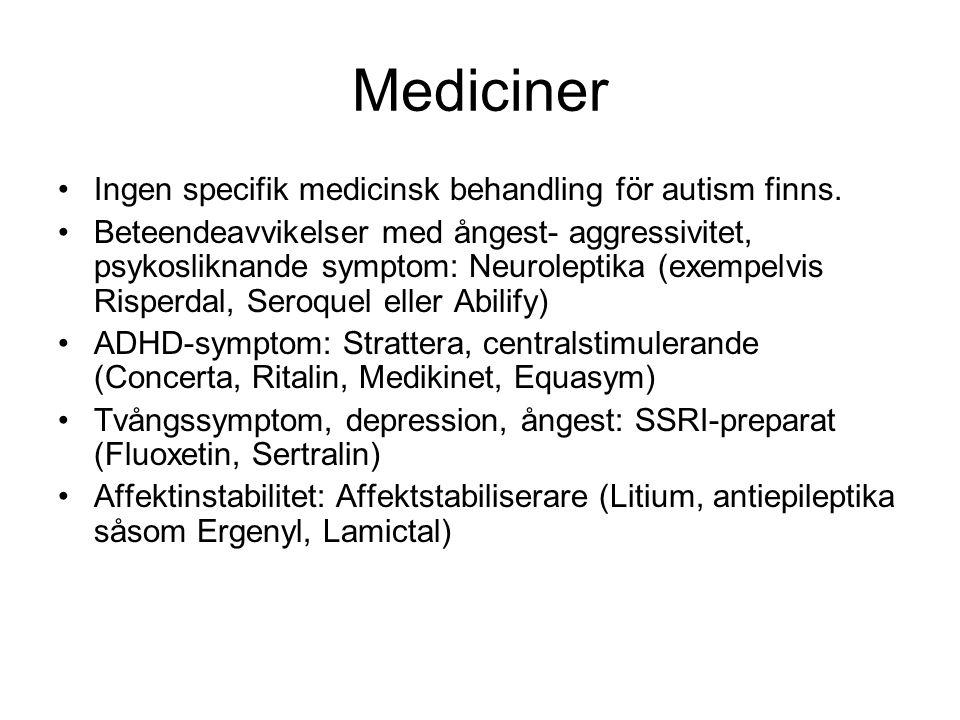 Mediciner Ingen specifik medicinsk behandling för autism finns.