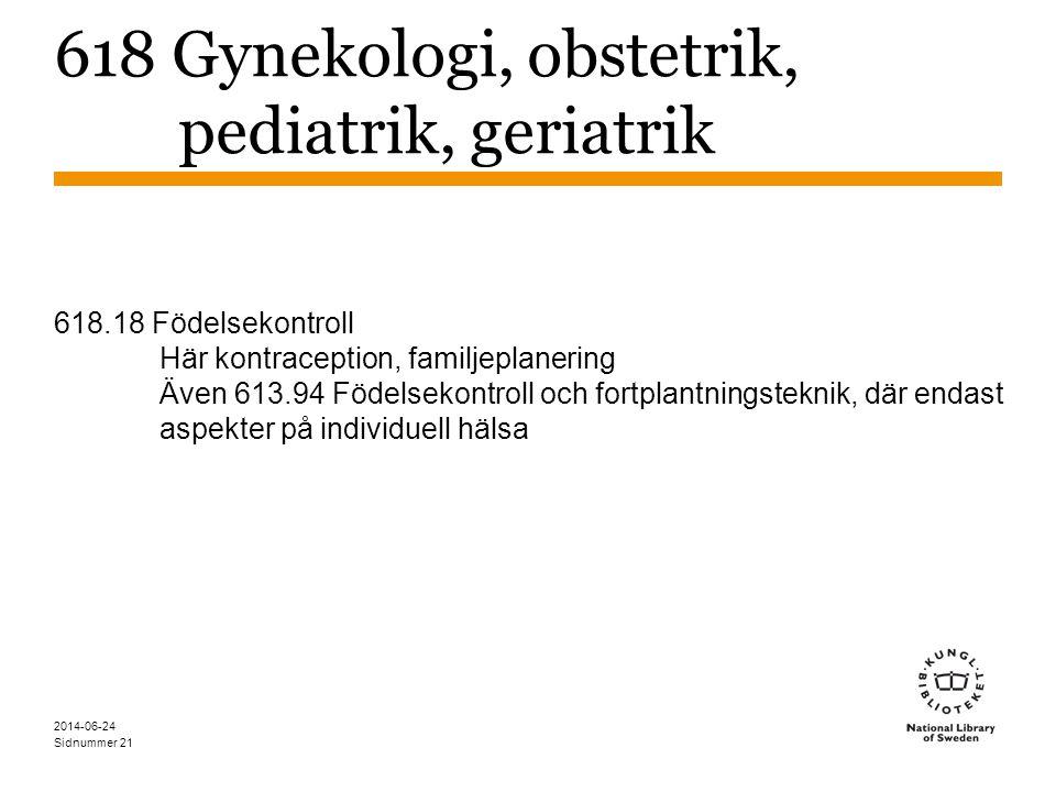 618 Gynekologi, obstetrik, pediatrik, geriatrik