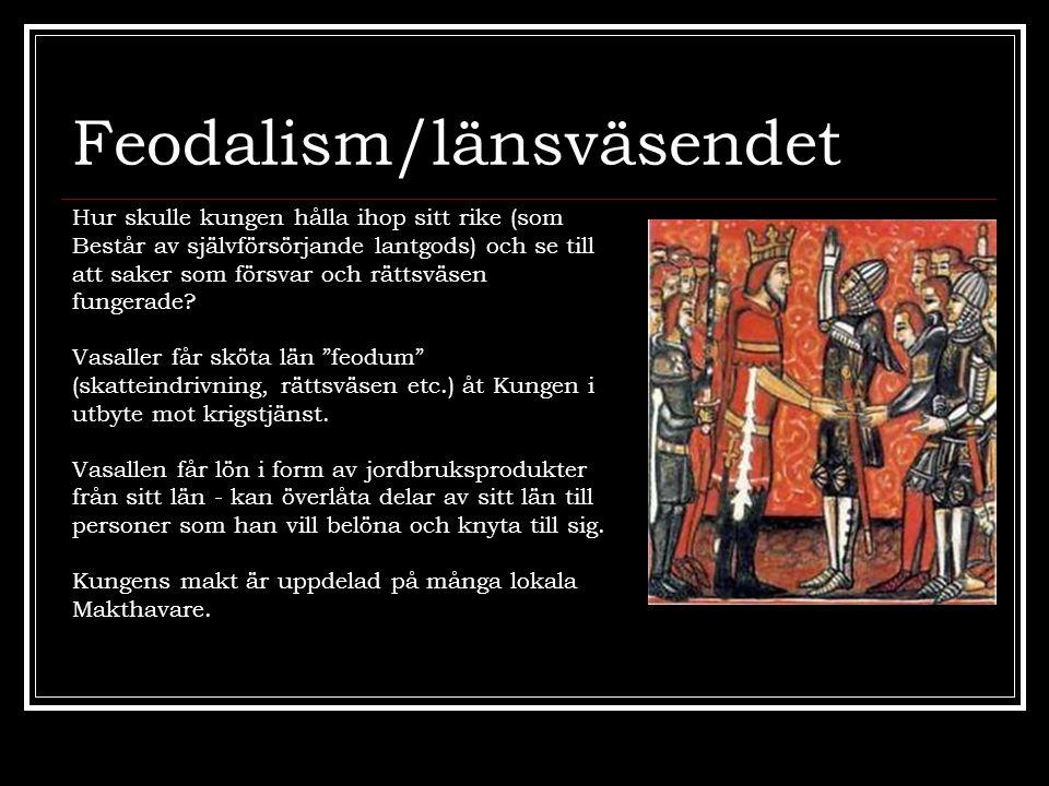 Feodalism/länsväsendet