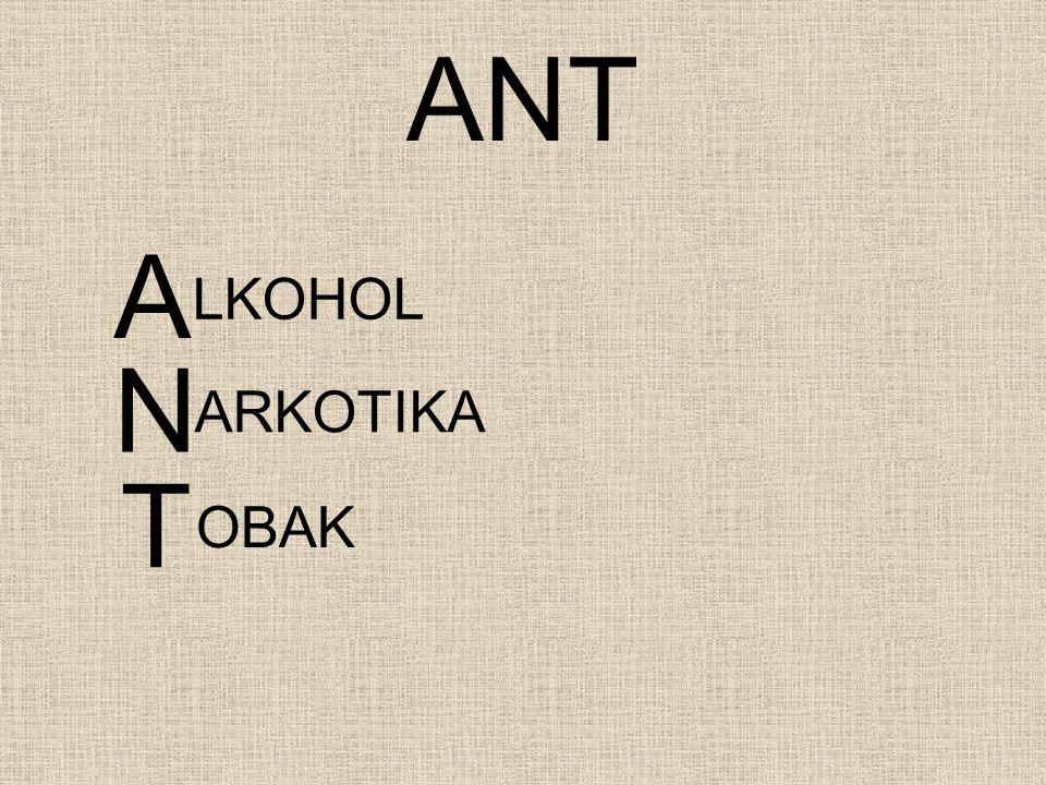 ANT A LKOHOL N ARKOTIKA T OBAK