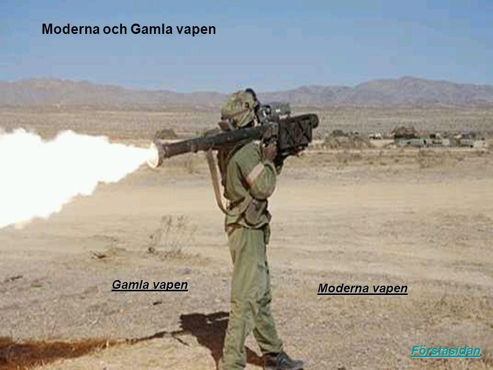 Moderna och Gamla vapen
