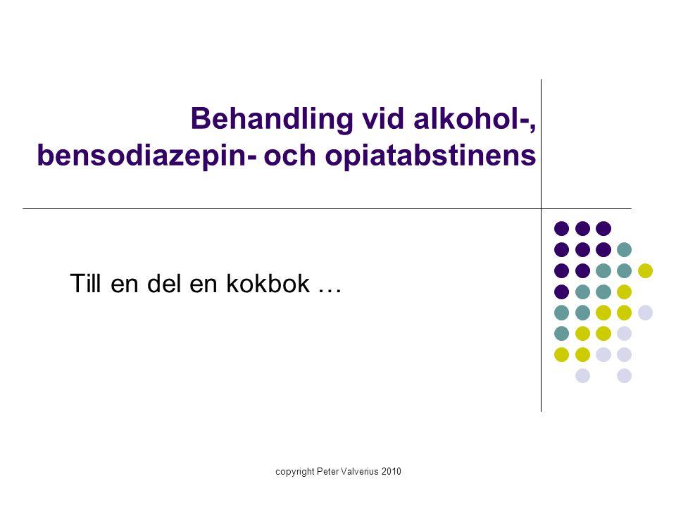 Behandling vid alkohol-, bensodiazepin- och opiatabstinens