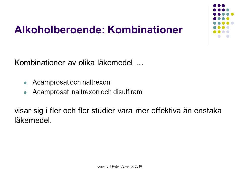 Alkoholberoende: Kombinationer