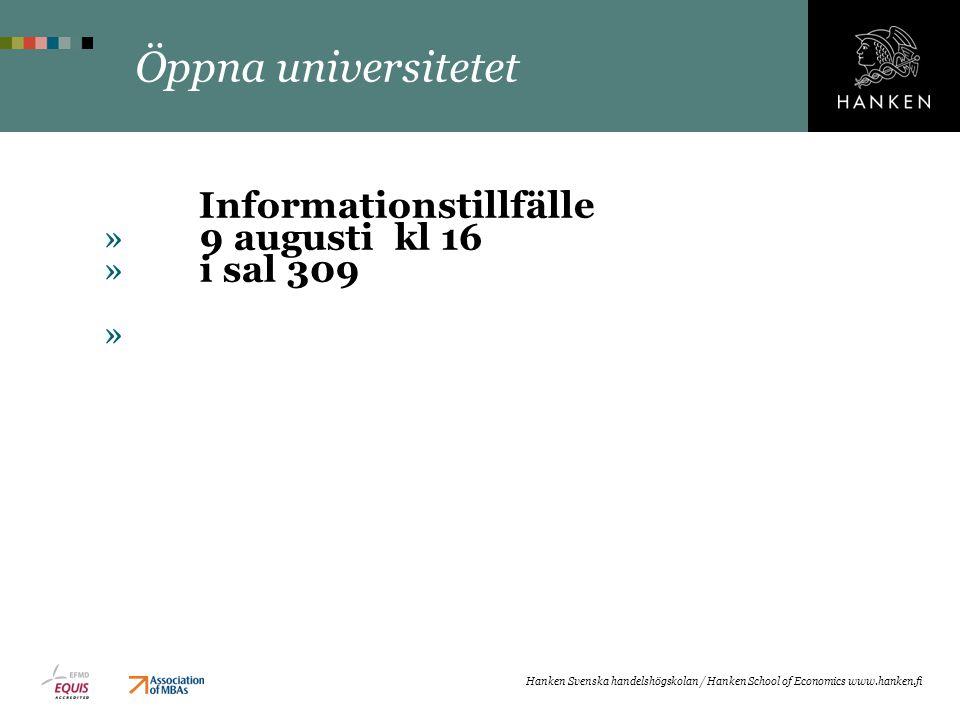 Öppna universitetet 9 augusti kl 16 i sal 309 Informationstillfälle