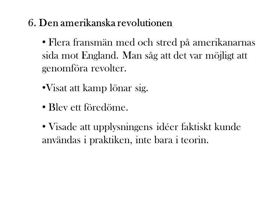6. Den amerikanska revolutionen