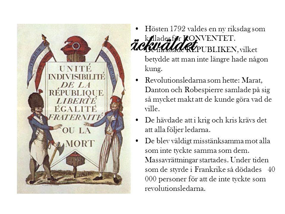 Hösten 1792 valdes en ny riksdag som kallades för KONVENTET.