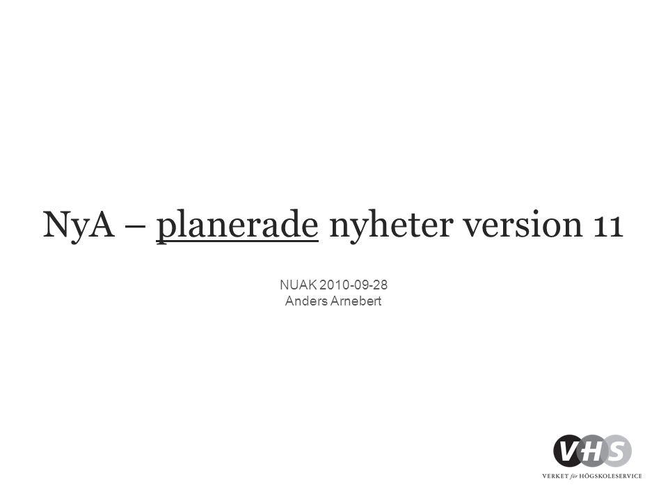 NyA – planerade nyheter version 11
