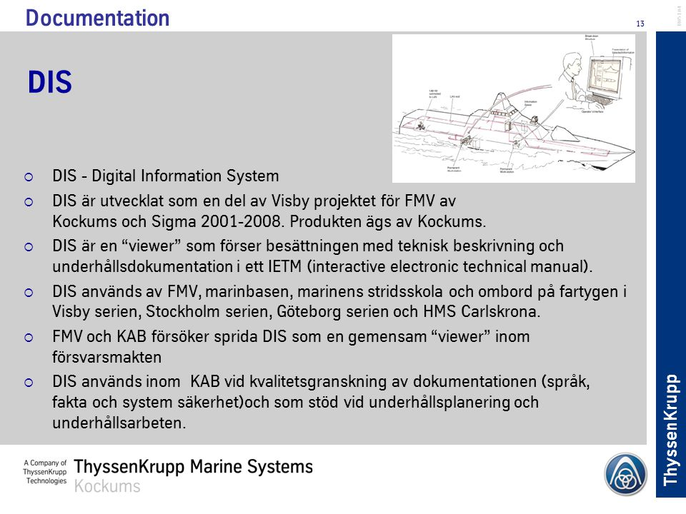 DIS Documentation DIS - Digital Information System