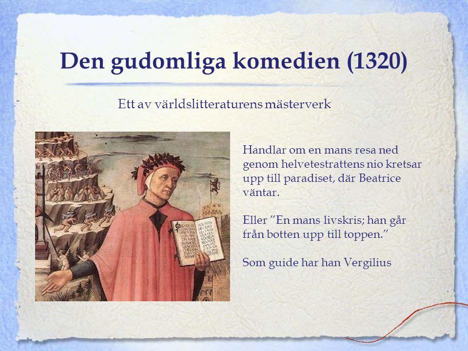 Den gudomliga komedien (1320)