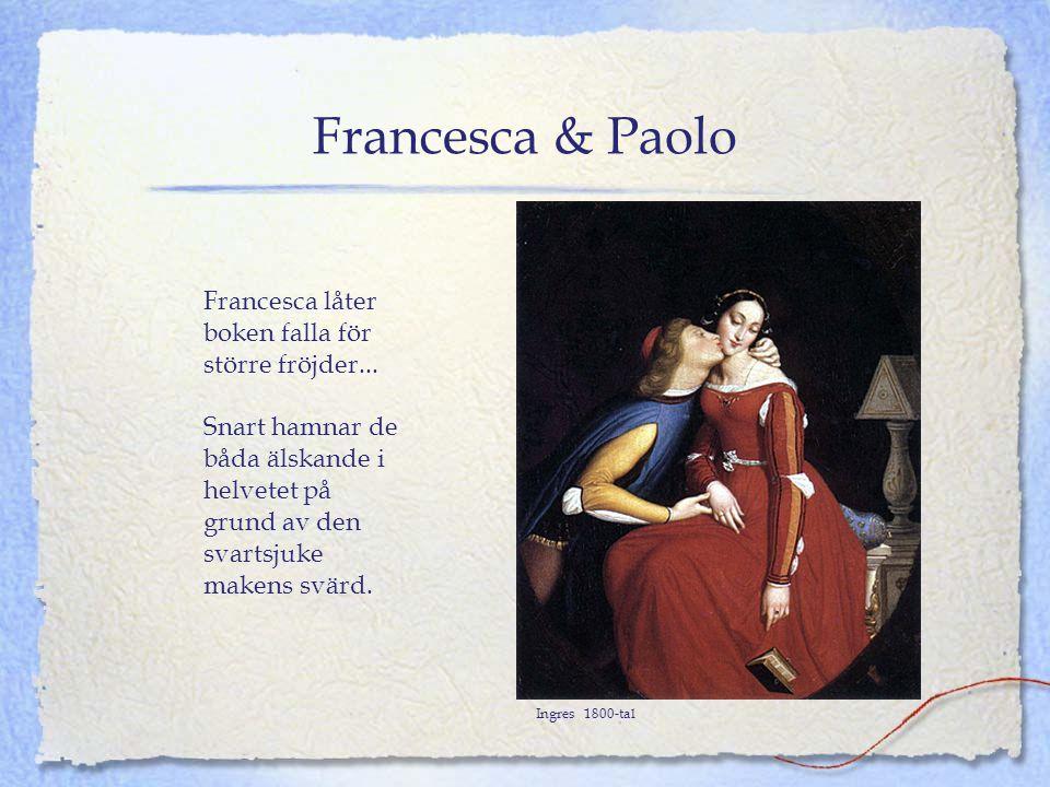 Francesca & Paolo Francesca låter boken falla för större fröjder...