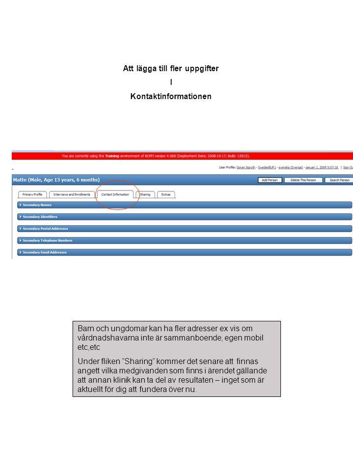 Att lägga till fler uppgifter Kontaktinformationen
