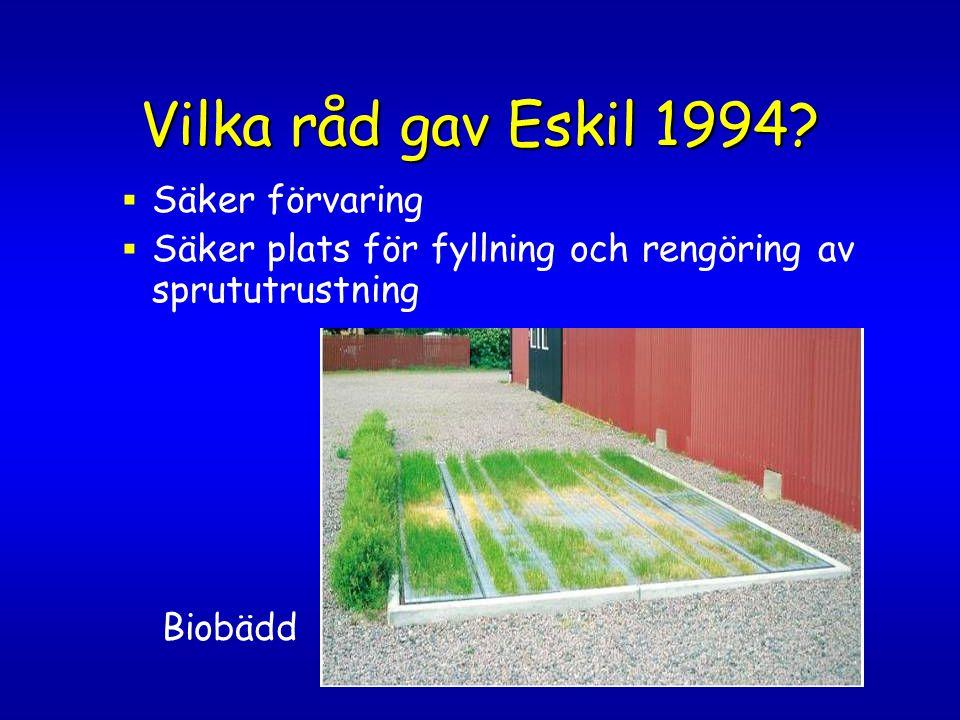 Vilka råd gav Eskil 1994 Säker förvaring