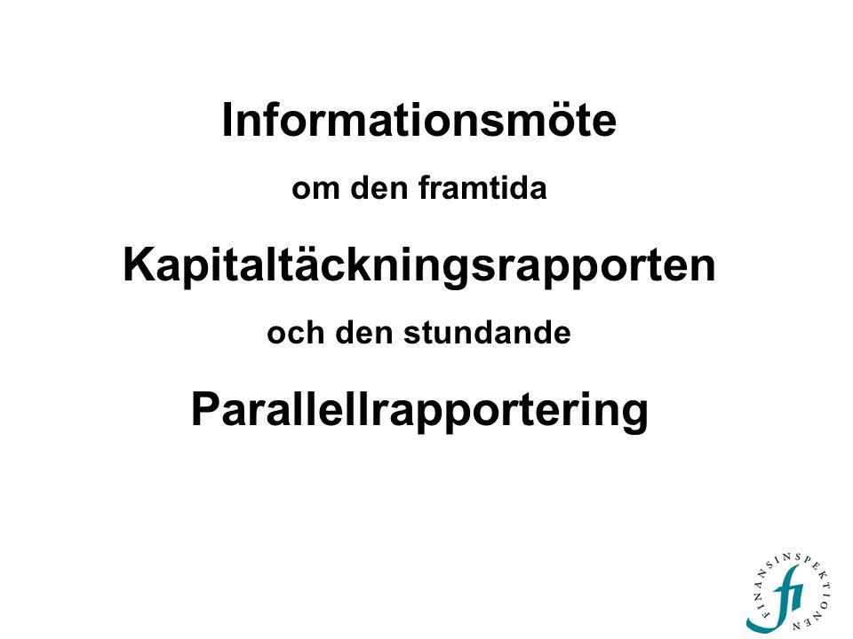 Kapitaltäckningsrapporten Parallellrapportering