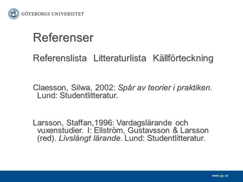 Referenser Referenslista Litteraturlista Källförteckning
