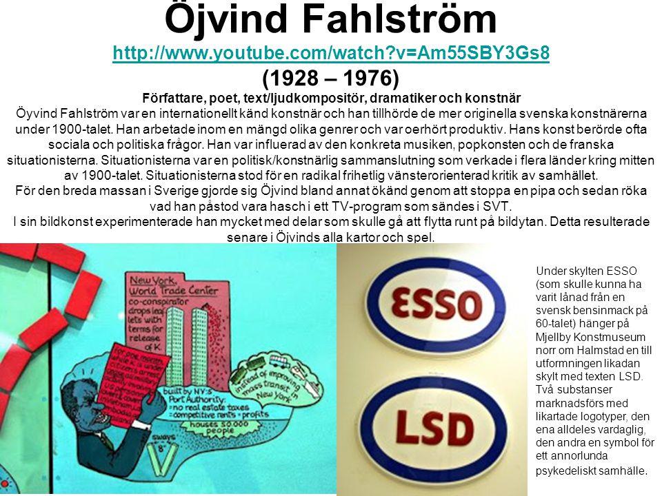 Öjvind Fahlström http://www. youtube. com/watch