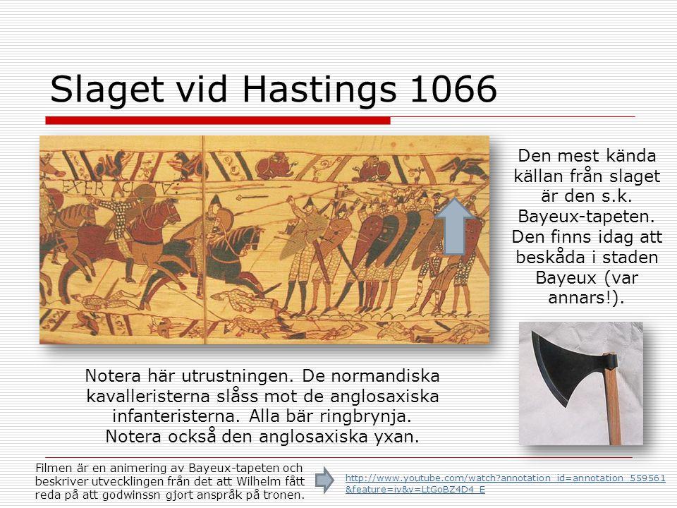Notera också den anglosaxiska yxan.