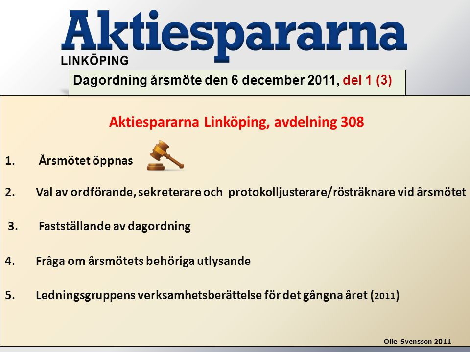 Aktiespararna Linköping, avdelning 308