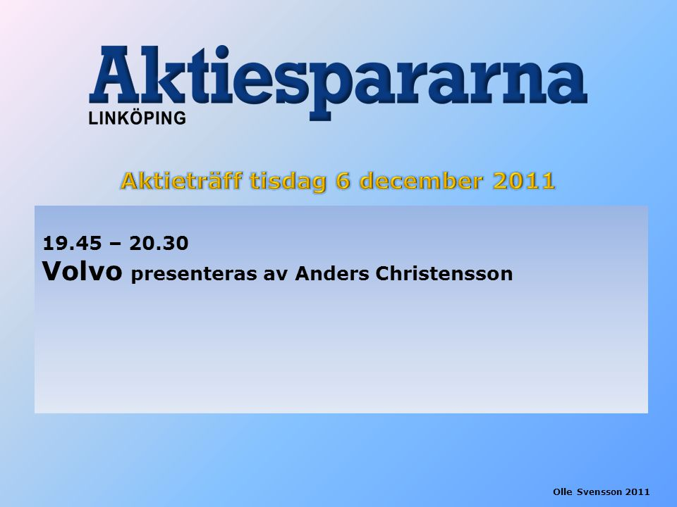 19.45 – 20.30 Volvo presenteras av Anders Christensson
