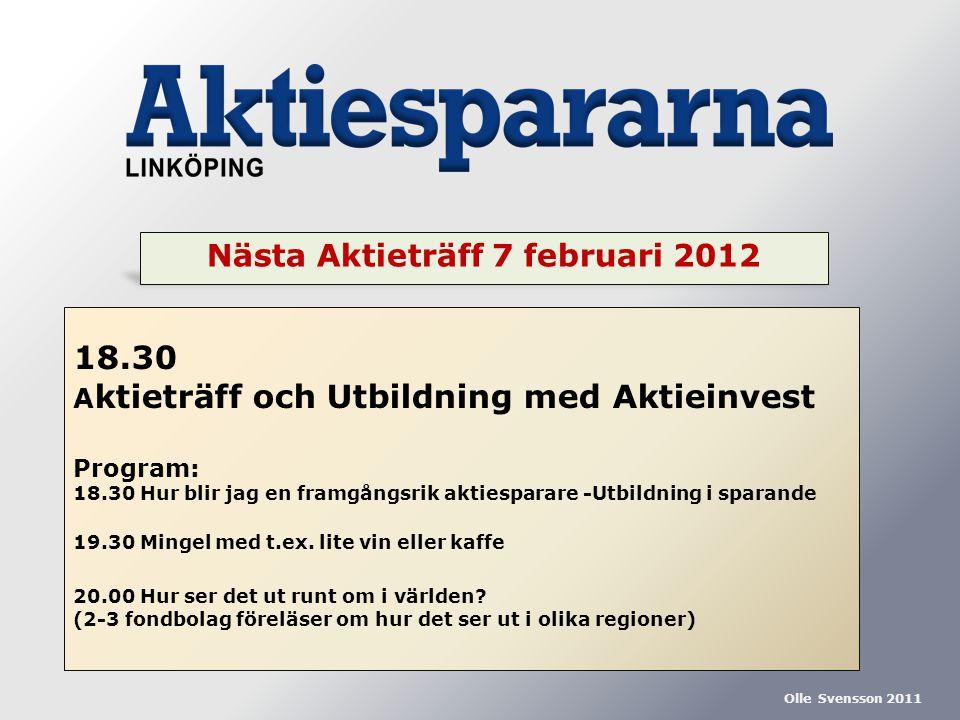 Nästa Aktieträff 7 februari 2012