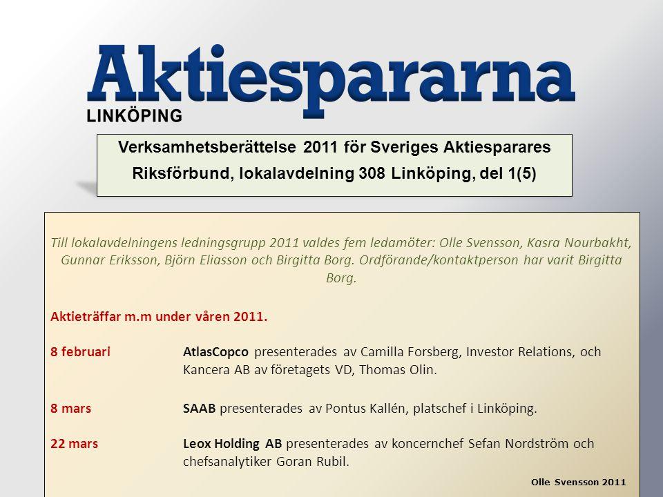 Verksamhetsberättelse 2011 för Sveriges Aktiesparares Riksförbund, lokalavdelning 308 Linköping, del 1(5)