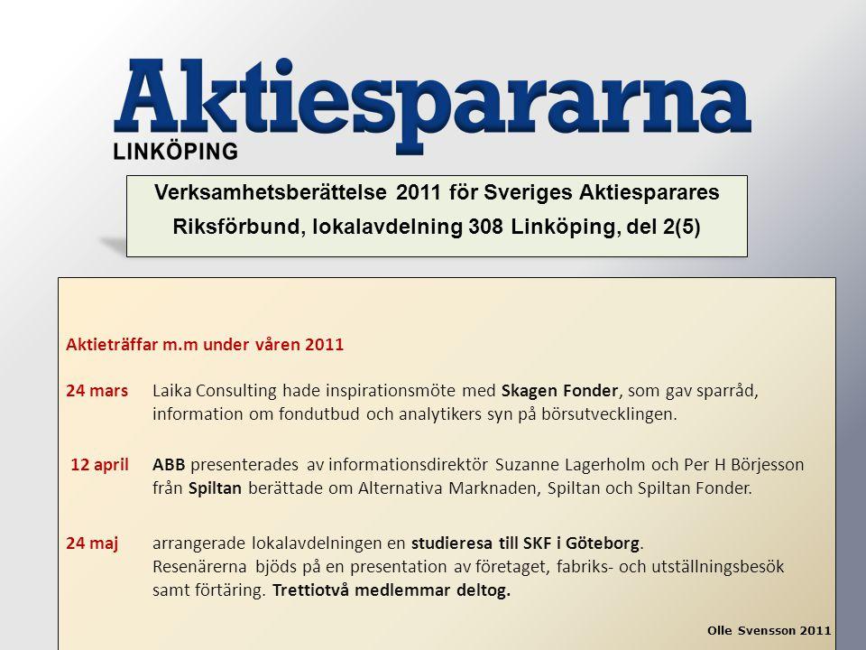 Verksamhetsberättelse 2011 för Sveriges Aktiesparares Riksförbund, lokalavdelning 308 Linköping, del 2(5)