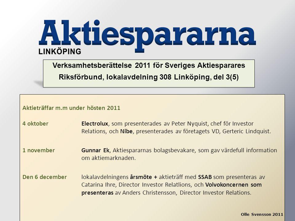 Verksamhetsberättelse 2011 för Sveriges Aktiesparares Riksförbund, lokalavdelning 308 Linköping, del 3(5)