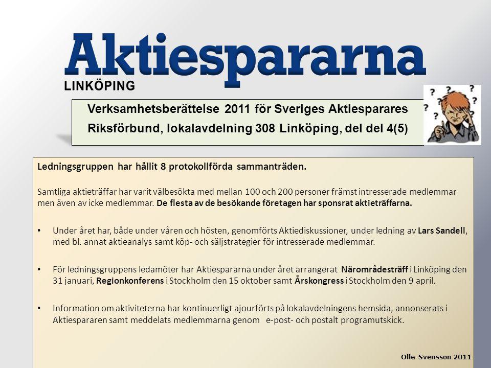 Verksamhetsberättelse 2011 för Sveriges Aktiesparares Riksförbund, lokalavdelning 308 Linköping, del del 4(5)