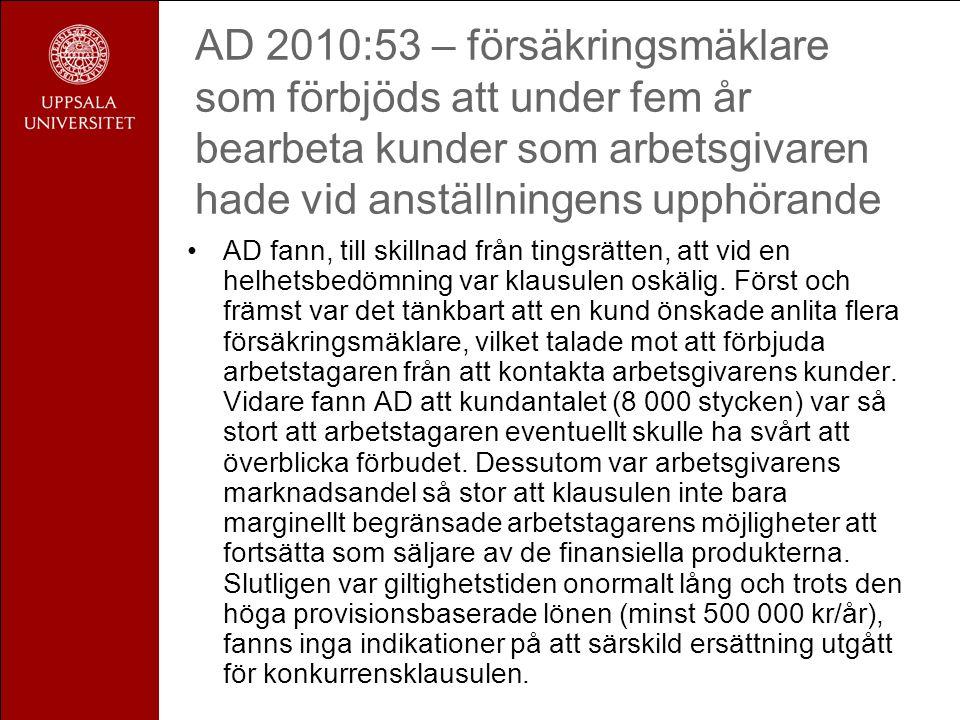 AD 2010:53 – försäkringsmäklare som förbjöds att under fem år bearbeta kunder som arbetsgivaren hade vid anställningens upphörande