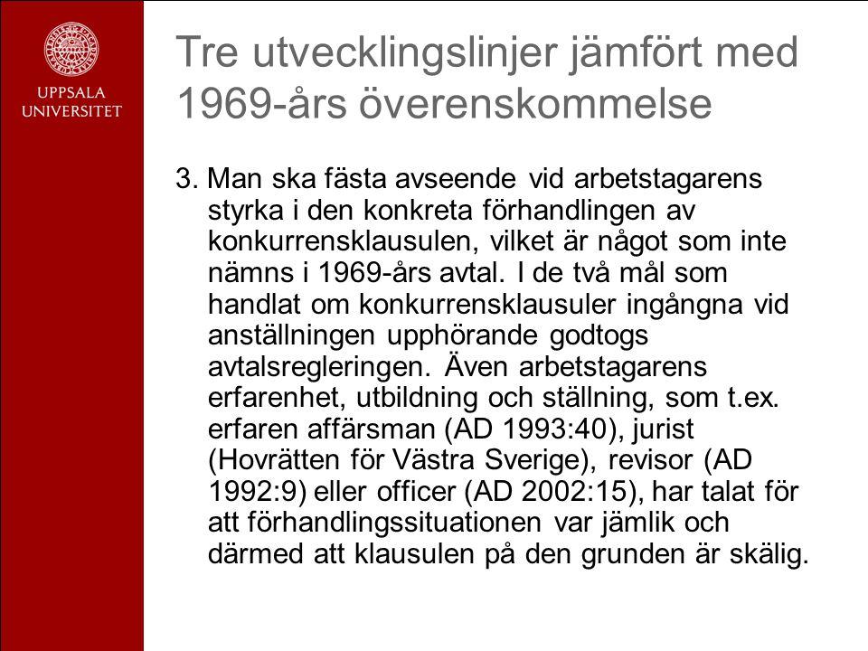 Tre utvecklingslinjer jämfört med 1969-års överenskommelse