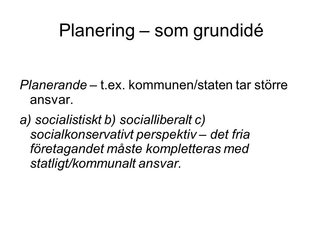 Planering – som grundidé