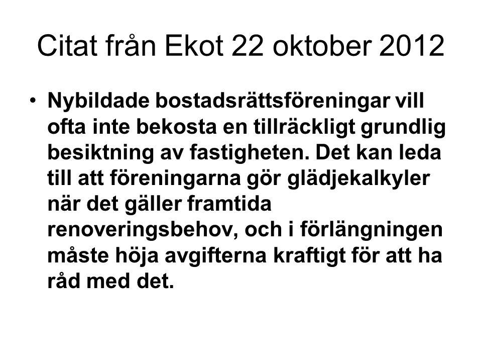 Citat från Ekot 22 oktober 2012