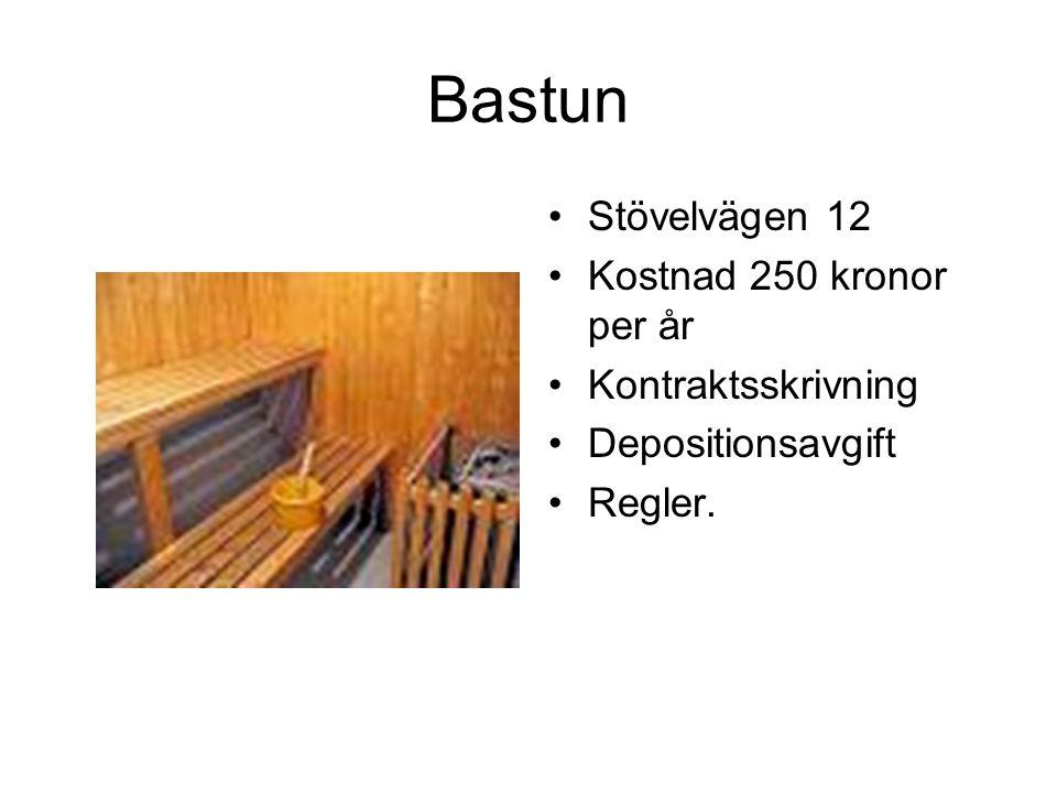 Bastun Stövelvägen 12 Kostnad 250 kronor per år Kontraktsskrivning