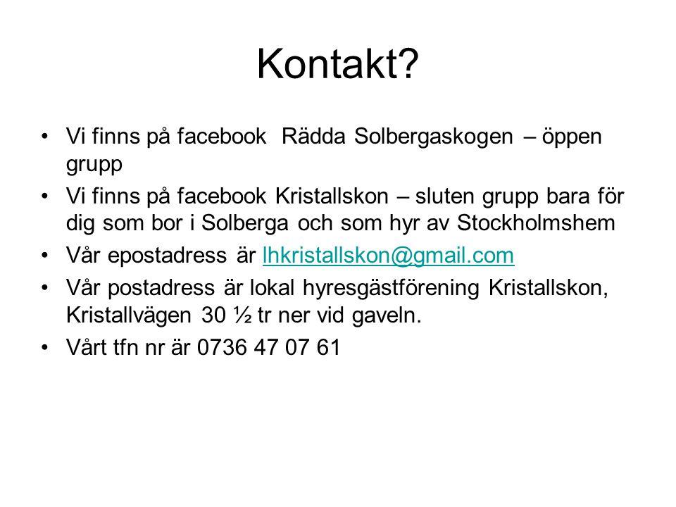 Kontakt Vi finns på facebook Rädda Solbergaskogen – öppen grupp