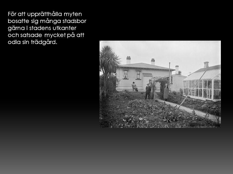 För att upprätthålla myten bosatte sig många stadsbor gärna i stadens utkanter och satsade mycket på att odla sin trädgård.