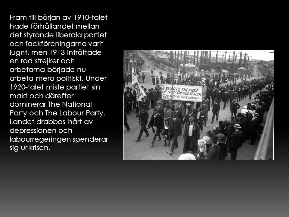 Fram till början av 1910-talet hade förhållandet mellan det styrande liberala partiet och fackföreningarna varit lugnt, men 1913 inträffade en rad strejker och arbetarna började nu arbeta mera politiskt.