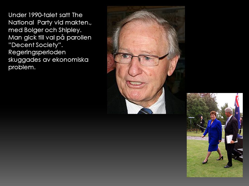 Under 1990-talet satt The National Party vid makten