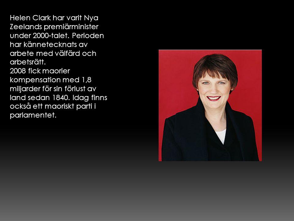 Helen Clark har varit Nya Zeelands premiärminister under 2000-talet