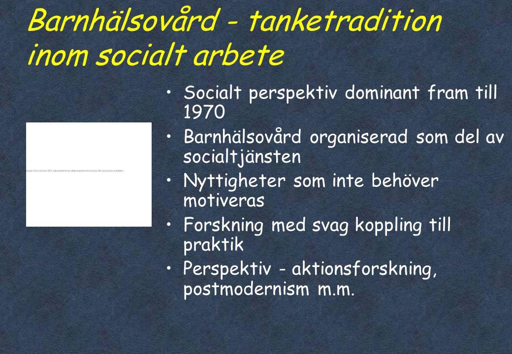 Barnhälsovård - tanketradition inom socialt arbete