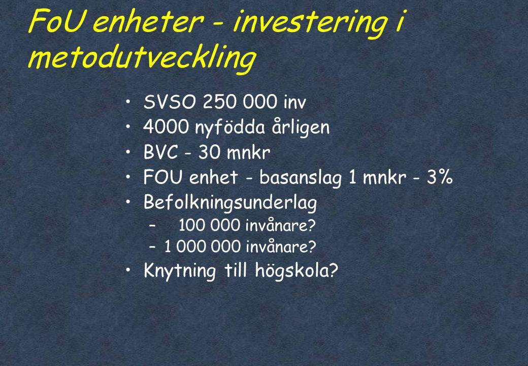 FoU enheter - investering i metodutveckling