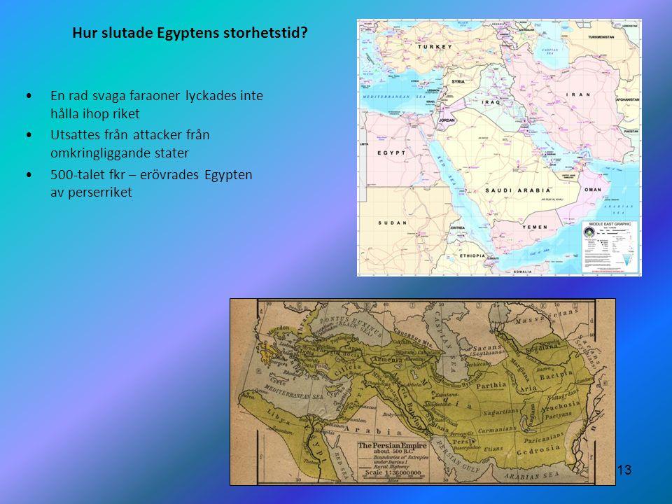 Hur slutade Egyptens storhetstid