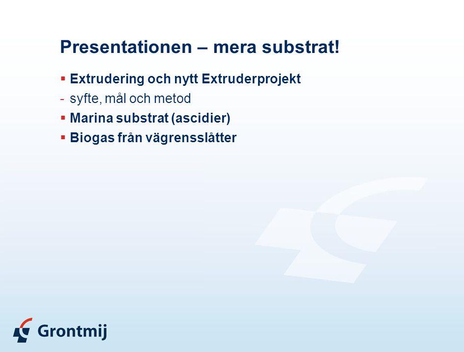Presentationen – mera substrat!
