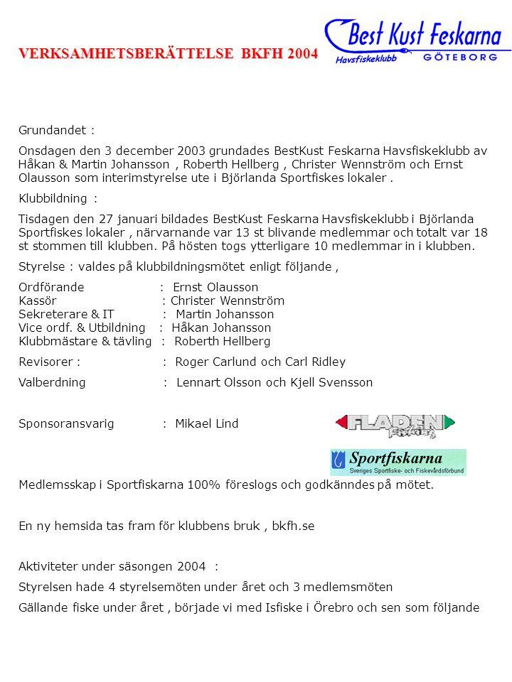 VERKSAMHETSBERÄTTELSE BKFH 2004
