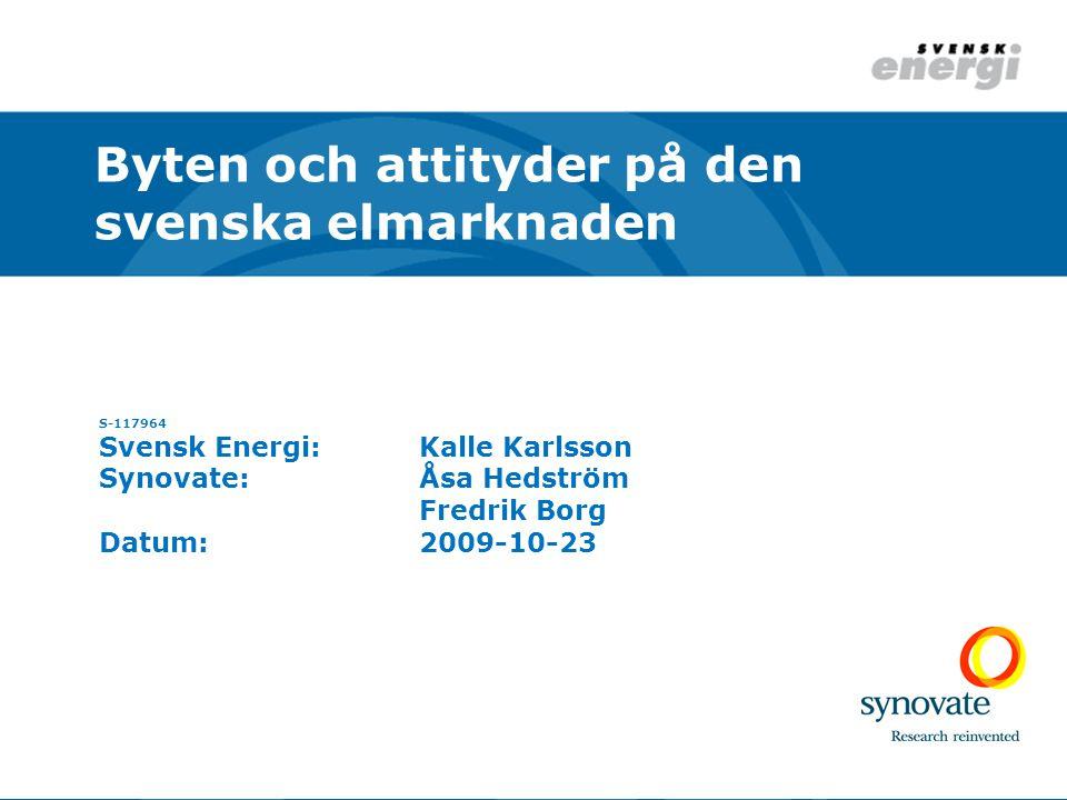 Byten och attityder på den svenska elmarknaden