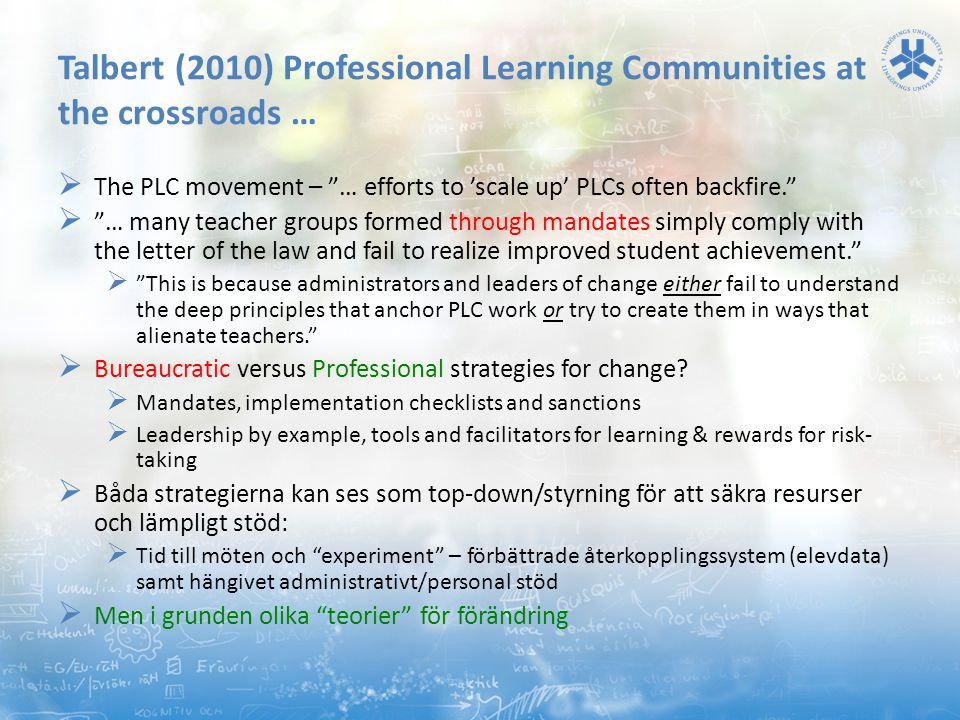 Talbert (2010) Professional Learning Communities at the crossroads …