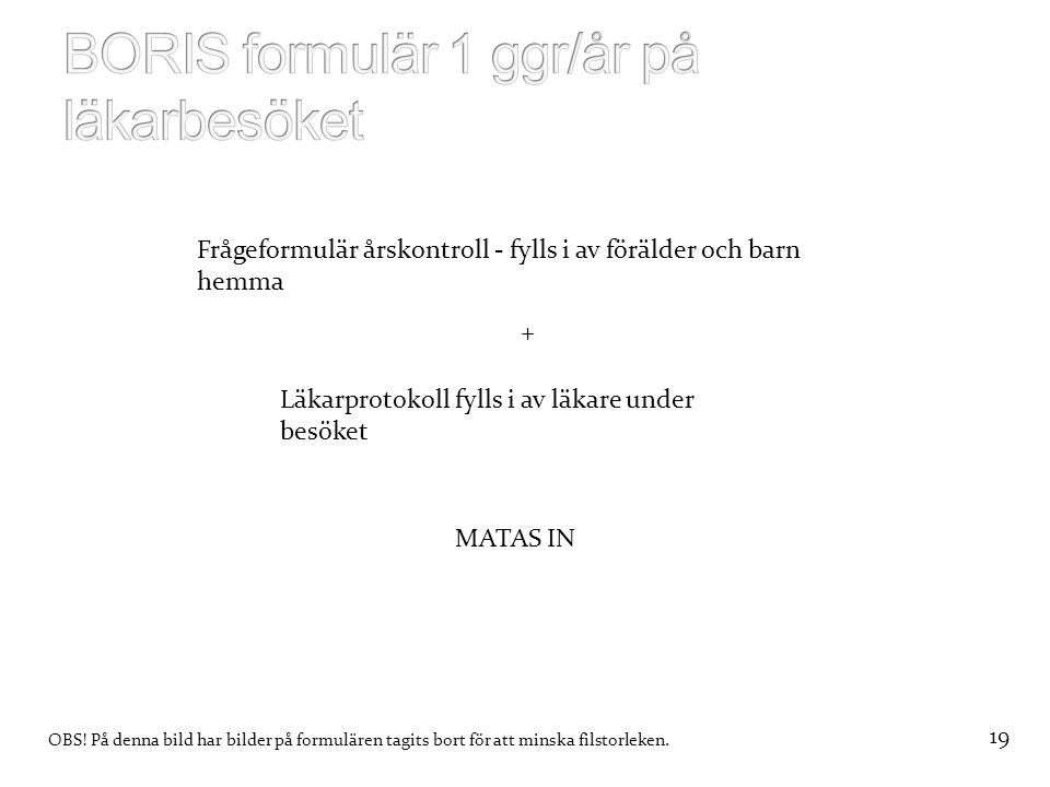 BORIS formulär 1 ggr/år på läkarbesöket
