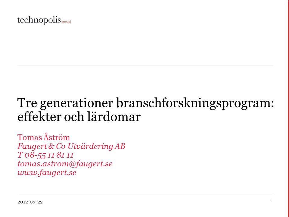 Tre generationer branschforskningsprogram: effekter och lärdomar
