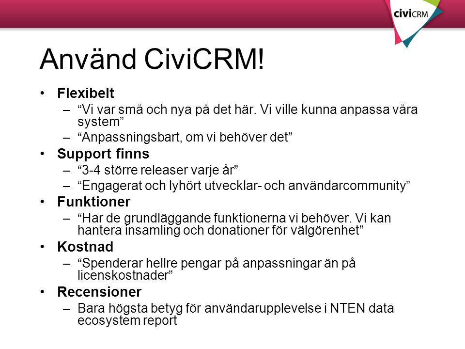 Använd CiviCRM! Flexibelt Support finns Funktioner Kostnad Recensioner
