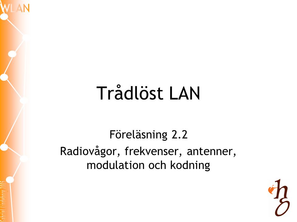 Radiovågor, frekvenser, antenner, modulation och kodning