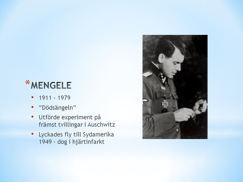 MENGELE 1911 – 1979 Dödsängeln