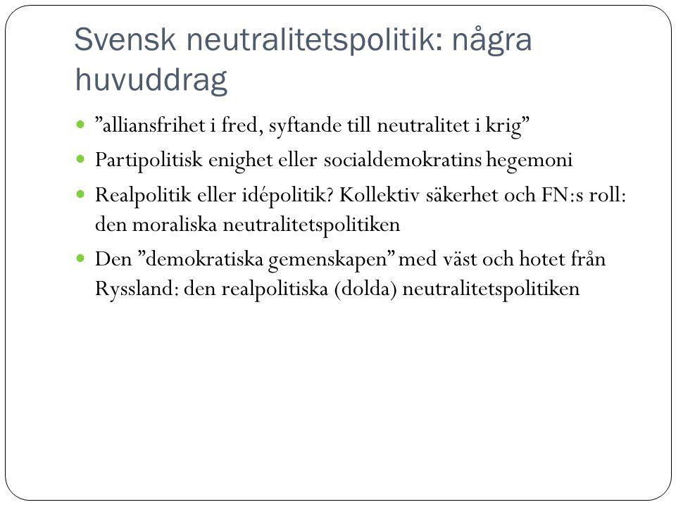 Svensk neutralitetspolitik: några huvuddrag
